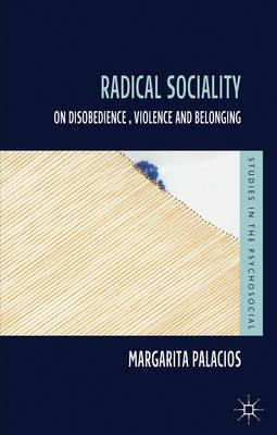 Radical Sociality: On Disobedience, Violence and Belonging (BOK)