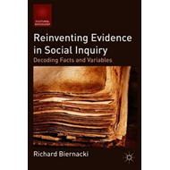Reinventing Evidence in Social Inquiry (BOK)