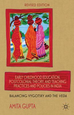 Early Childhood Education, Postcolonial Theory, and Teaching (BOK)