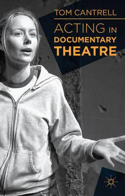 Acting in Documentary Theatre (BOK)