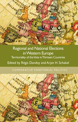 Regional and National Elections in Western Europe: Territoriality of the Vote in Thirteen Countries (BOK)