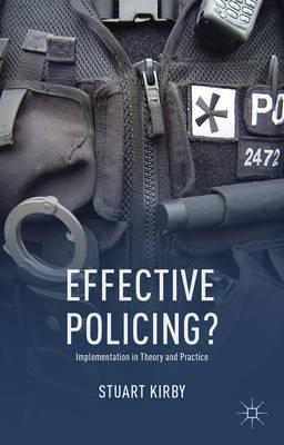 Effective Policing?: Implementation in Theory and Practice (BOK)