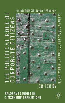 The Political Role of Corporate Citizens: An Interdisciplinary Approach (BOK)