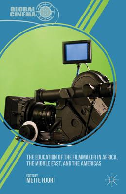 The Education of the Filmmaker in Africa, the Middle East, and the Americas (BOK)