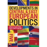 Developments in Central and East European Politics 5 (BOK)