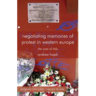 Negotiating Memories of Protest in Western Europe: The Case of Italy (BOK)