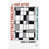 Poststructuralism and After (BOK)