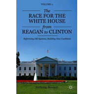Race for the White House from Reagan to Clinton