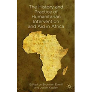 History and Practice of Humanitarian Intervention and Aid in (BOK)