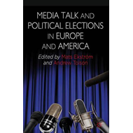 Media Talk and Political Elections in Europe and America (BOK)