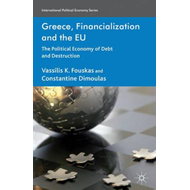 Greece, Financialization and the EU (BOK)