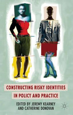 Constructing Risky Identities in Policy and Practice (BOK)