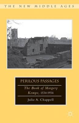 Perilous Passages: The Book of Margery Kempe, 1534-1934 (BOK)