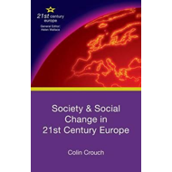 Society and Social Change in 21st Century Europe (BOK)