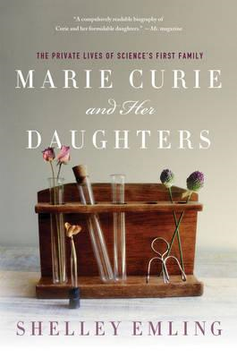 Marie Curie and Her Daughters (BOK)