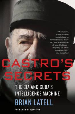 Castro's Secrets: Cuban Intelligence, the CIA, and the Assassination of John F. Kennedy (BOK)