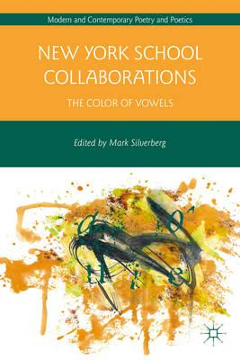 New York School Collaborations: The Color of Vowels (BOK)