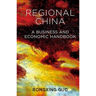 Regional China: A Business and Economic Handbook (BOK)