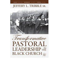 Transformative Pastoral Leadership in the Black Church (BOK)