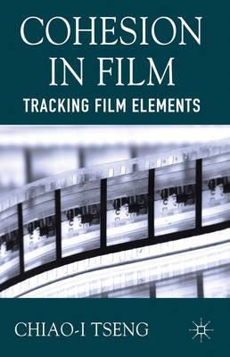 Cohesion in Film: Tracking Film Elements (BOK)