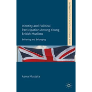 Identity and Political Participation Among Young British Mus (BOK)