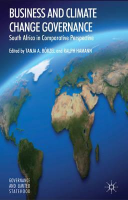 Business and Climate Change Governance: South Africa in Comparative Perspective (BOK)