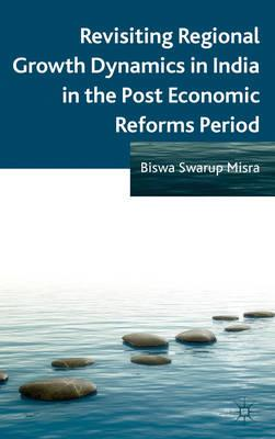 Revisiting Regional Growth Dynamics in India in the Post Economic Reforms Period (BOK)