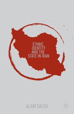 Ethnic Identity and the State in Iran (BOK)