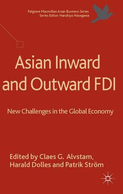 Asian Inward and Outward FDI: New Challenges in the Global Economy (BOK)