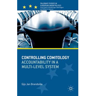 Controlling Comitology: Accountability in a Multi-Level System (BOK)