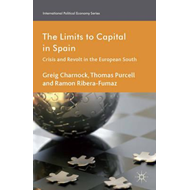 The Limits to Capital in Spain: Crisis and Revolt in the European South (BOK)