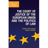 Court of Justice of the European Union and the Politics of L (BOK)