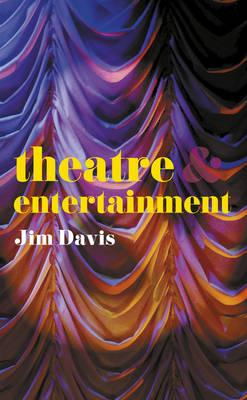 Theatre and Entertainment (BOK)