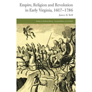 Empire, Religion and Revolution in Early Virginia, 1607-1786 (BOK)