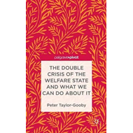 The Double Crisis of the Welfare State and What We Can Do About it (BOK)