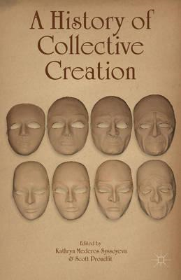 A History of Collective Creation (BOK)