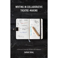 Writing in Collaborative Theatre-Making (BOK)