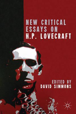New Critical Essays on H.P. Lovecraft (BOK)