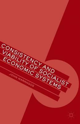 Consistency and Viability of Socialist Economic Systems (BOK)