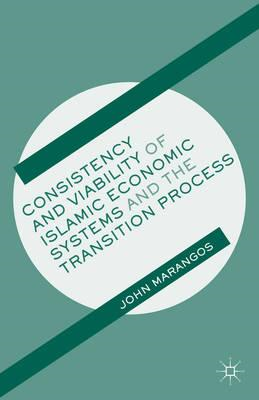 Consistency and Viability of Islamic Economic Systems and the Transition Process (BOK)