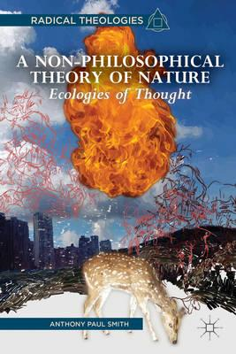 A Non-Philosophical Theory of Nature: Ecologies of Thought (BOK)