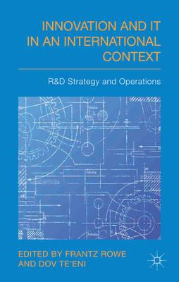 Innovation and IT in an International Context: R&D Strategy and Operations (BOK)