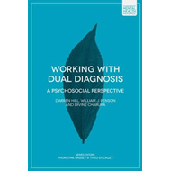 Working with Dual Diagnosis (BOK)