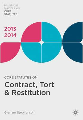 Core Statutes on Contract, Tort and Restitution: 2013-14 (BOK)