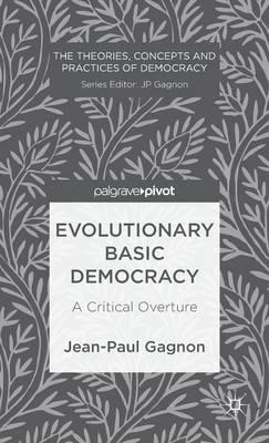 Evolutionary Basic Democracy: A Critical Overture (BOK)