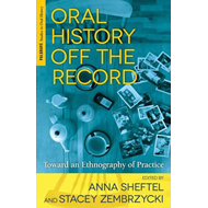 Oral History Off the Record (BOK)