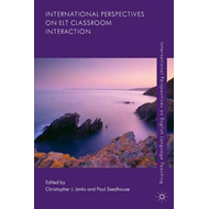 International Perspectives on ELT Classroom Interaction (BOK)
