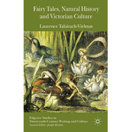 Fairy Tales, Natural History and Victorian Culture (BOK)