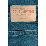 Work, Consumption and Capitalism (BOK)