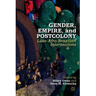 Gender, Empire, and Postcolony (BOK)